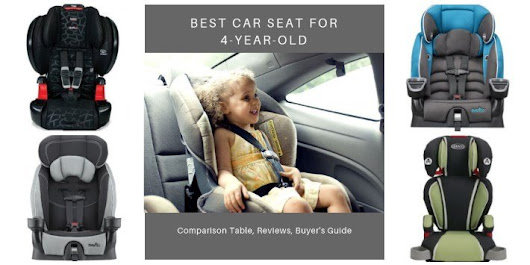 Best Car Seat for 4-Year-Olds in 2018 - Reviews and Buyer's Guide