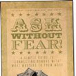 How to ask for money? Ask Without Fear!®