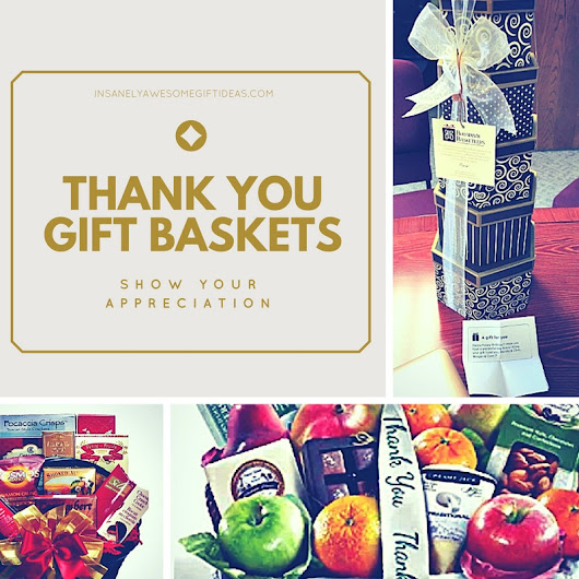 Thank You Gift Baskets Help You Show Your Honest Appreciation