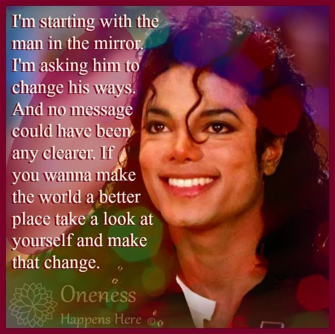 Michael Jackson Man In The Mirror Quote Pictures Photos And Images