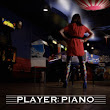 Player Piano: Awesome Music and Videos