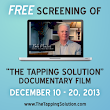 For 10 days only you can see The Tapping Solution documentary film for FREE!
