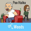 Off in the Weeds: Poo Haiku | Off in the Weeds 005