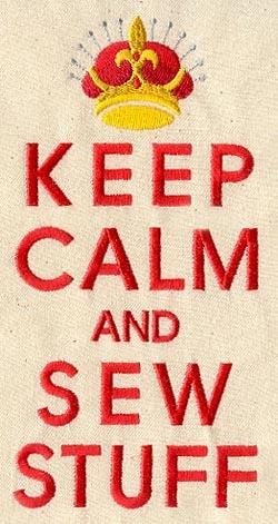 keep calm and sew!