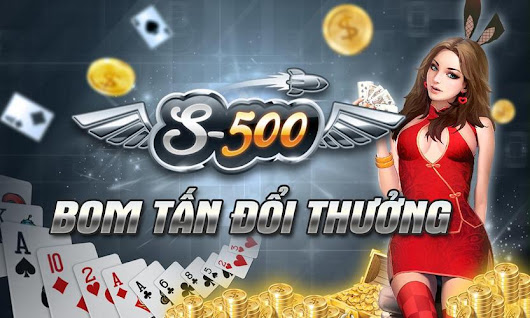 S500 Bài Đổi Thưởng APK Download - Free Casino GAME for Android | APKPure.com