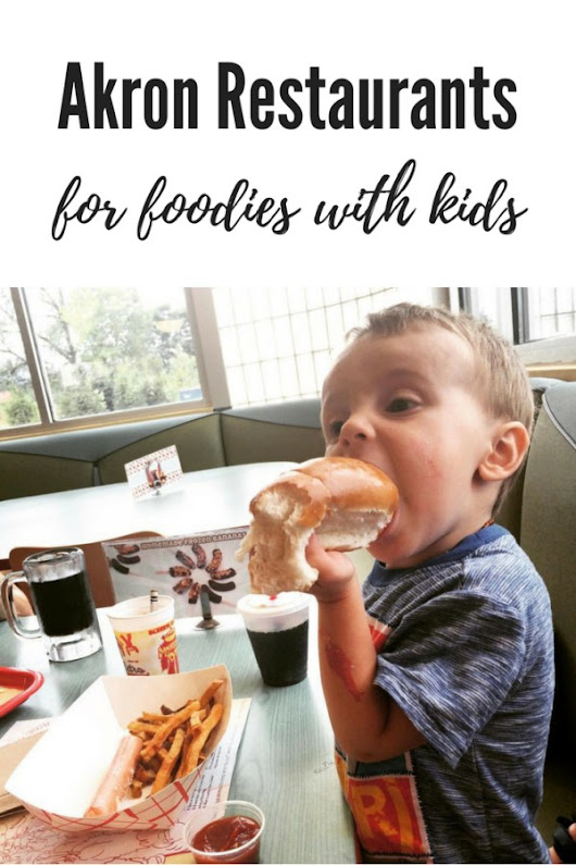 Akron Restaurants for Foodies With Kids