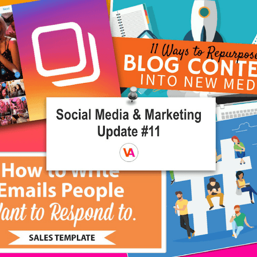 Social Media & Marketing Update #11