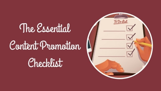 The Essential Content Promotion Checklist