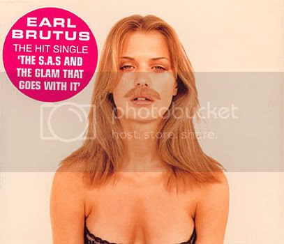 Earl Brutus - The SAS And The Glam That Goes With It