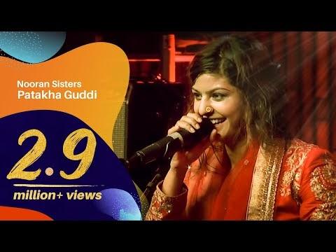 Nooran Sisters - Patakha Guddi