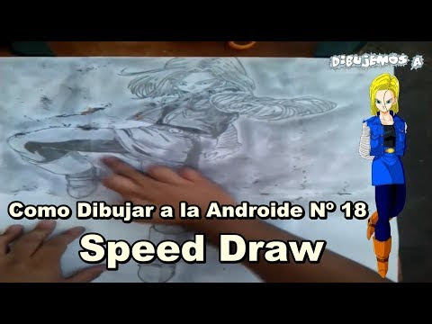 Como Dibuje a la Androide Nº 18 Lázuli Speed Draw How to Draw Android No. 18