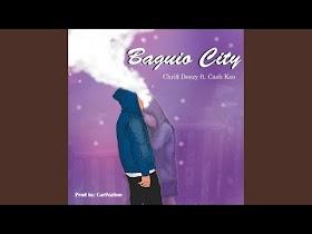 Baguio City by Chri$ Deezy x Cash Koo [Lyric Video]