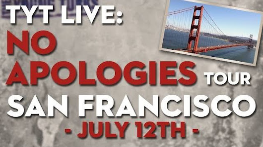 TYT LIVE: No Apologies Tour - SAN FRANCISCO Tickets Just Released