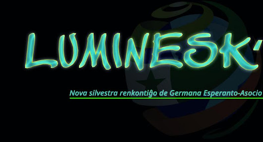 LUMINESK' | Esperanto in Deutschland
