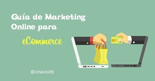 Guía de Marketing Online para llevar al éxito tu Ecommerce | UX
