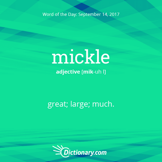 mickle Word of the Day | Dictionary.com
