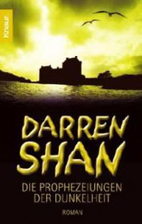 Darren Shan, Die Prophezeiungen der Dunkelheit - Darren Shan