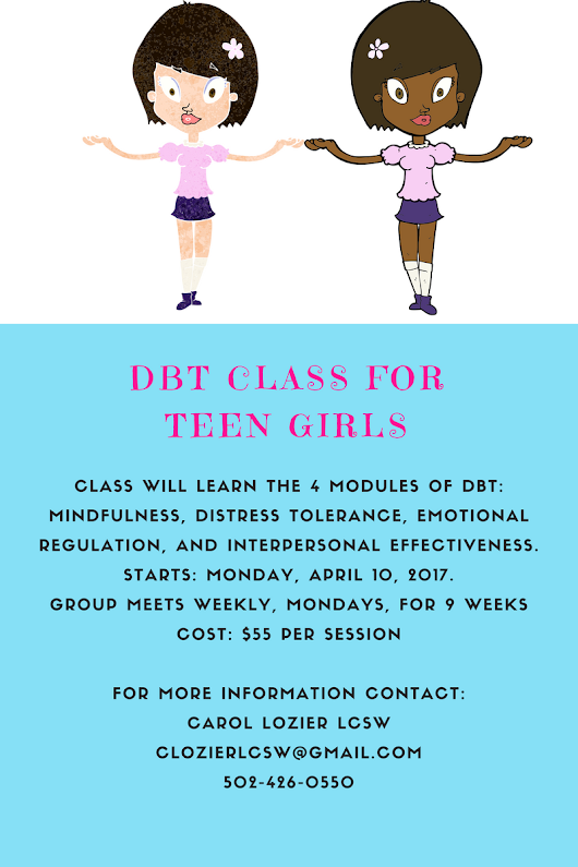 NEW DBT SKILLS GROUP FOR TEEN GIRLS