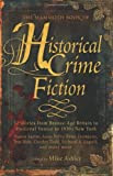 The Mammoth Book of Historical Crime Fiction: 12 stories from Bronze-Age Britain to Medieval Venice to 1930s New York, edited by Mike Ashley