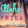 It's Aloha Friday...Blog Hop Time!! Week #45 Can You Believe It? ~ What Jean Likes