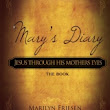 """Mary's Diary"" by Mrs. Marilyn Frieda Friesen"