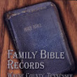 Family Bible Records, Wayne County, Tennessee