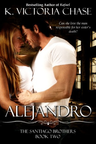 Alejandro (The Santiago Brothers Book Two) by K. Victoria Chase