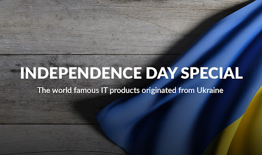 Independence Day Special: The World Famous IT Products Originated From Ukraine | Redwerk
