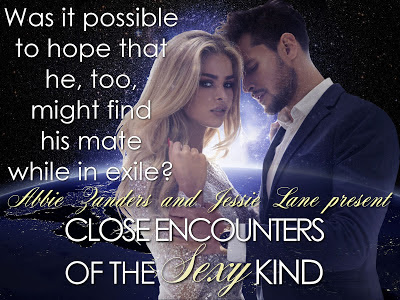 Release Blitz: CLOSE ENCOUNTERS OF THE SEXY KIND By Jessie Lane and Abbie Zanders @AbbieZanders @JessieLaneBooks