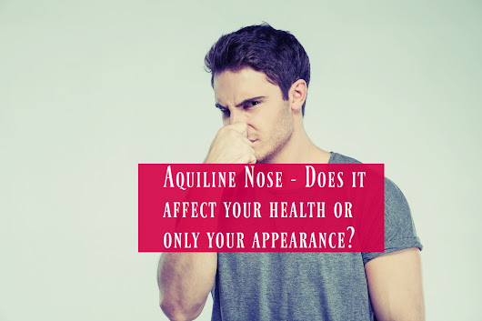 Aquiline Nose - Does it affect your health or only your appearance? - The Healthy Apron