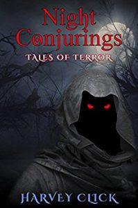 Night Conjurings by Harvey Click