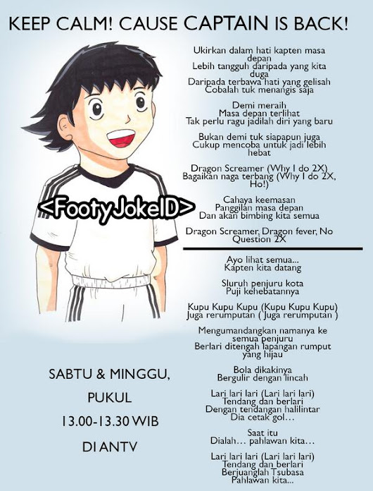 Captain Tsubasa is Back!! -  Football Jokes Indonesia: Captain Tsubasa is Back!!