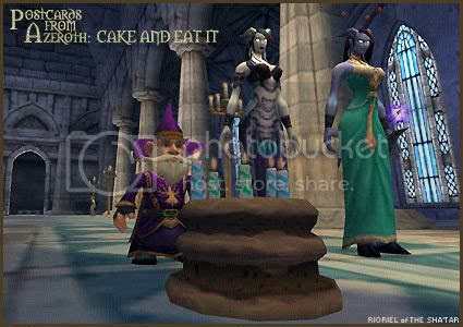 Postcards of Azeroth: Cake And Eat It