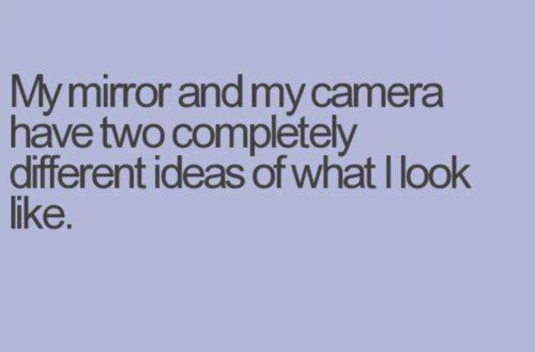 Mirror Vs Camera Funny Pictures Quotes Memes Funny Images