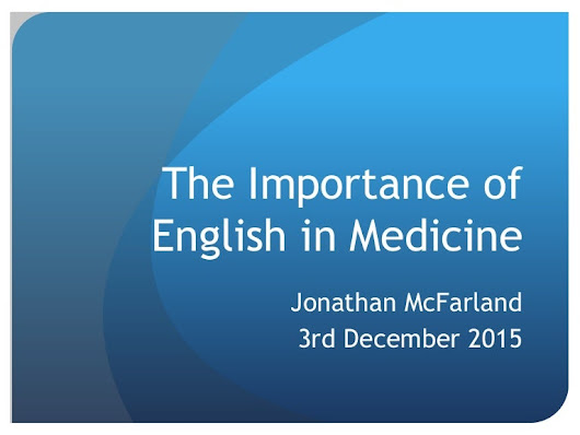 The Importance of English in Medicine 3rd December 2015