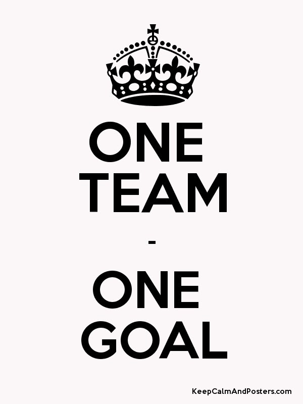 One Team One Goal Keep Calm And Posters Generator Maker For