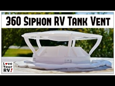 Love Your RV videos: 360 Siphon RV Waste Tank Vent, Waste Master Sewer Hose, RV Remodeling Part III, Sewer Hose Storage, Power Awning Maintenance & RV Power Plug Conversion Kit