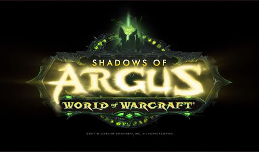WoW: Legion to Release Patch 7.3: Shadows of Argus - MMO Central
