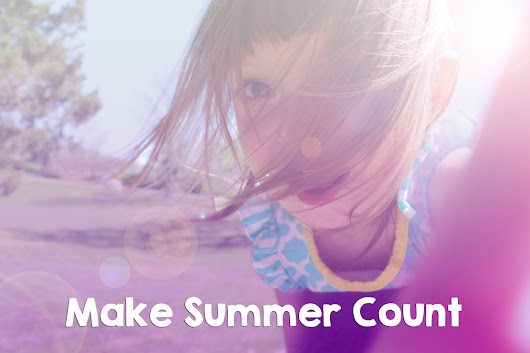 Make Summer Count