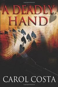 A Deadly Hand by Carol Costa