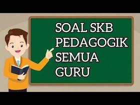 Kumpulan Soal SKB Guru SD