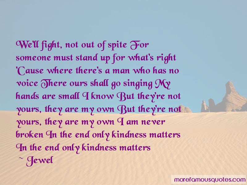 Only Kindness Matters Quotes Top 8 Quotes About Only Kindness