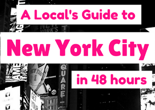 Weekend In New York City: The Perfect Itinerary for 48 Hours in NYC
