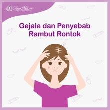 Gejala Dan Penyebab Rambut Rontok Yang Harus Diwaspadai Klinik Fertilitas Sammarie Wijaya