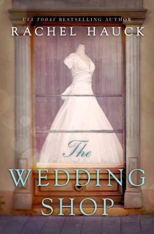 The wedding shop rachel hauck ting 39 s mom books for The wedding dress rachel hauck