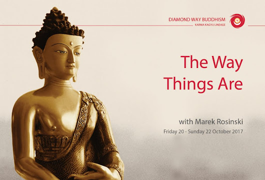 The Way Things Are - Diamond Way Buddhism Hong Kong