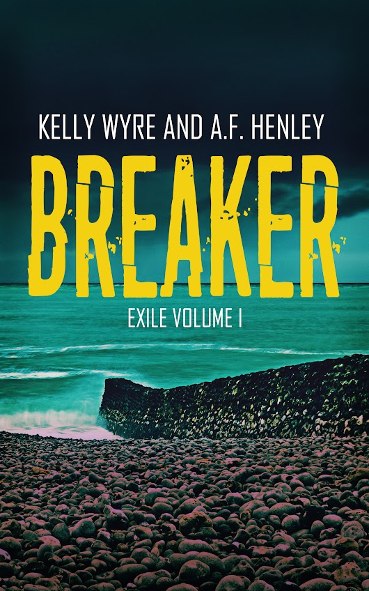GUEST POST, EXCERPT & GIVEAWAY: Breaker by AF Henley & Kelly Wyre