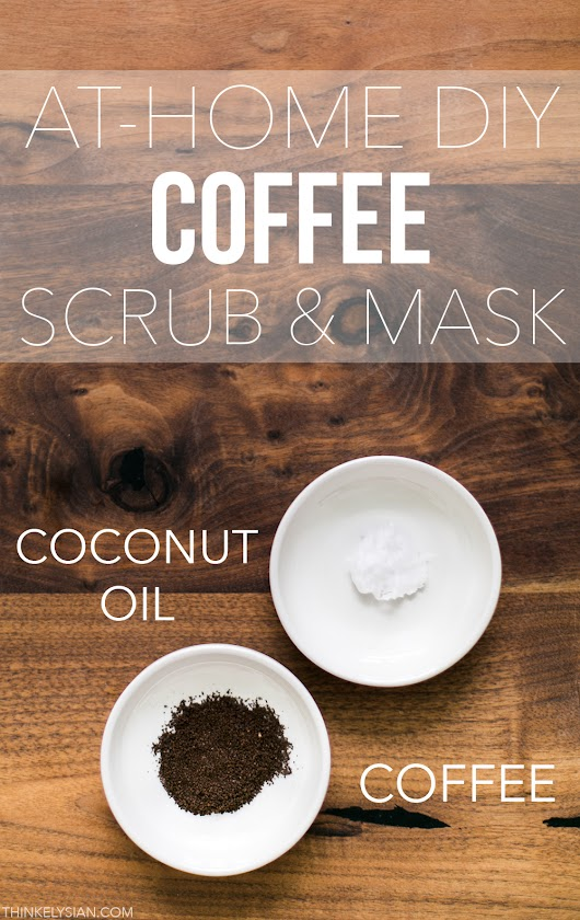 At Home DIY Coffee Scrub & Mask