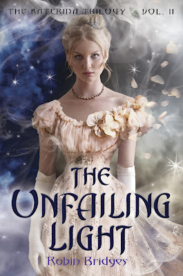 The Unfailing Light (Katerina, #2)