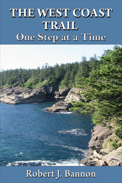 THE WEST COAST TRAIL: One Step at a Time